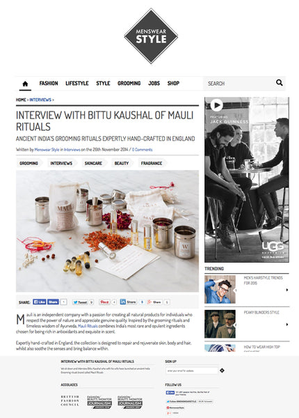 Bittu Kaushal of maulirituals.com talks to menswearstyle.co.uk about male grooming.