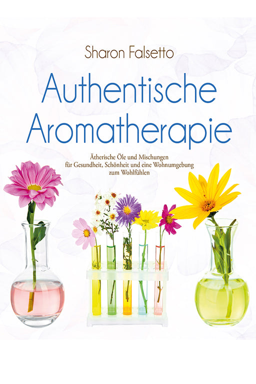 Authentische Aromatherapie