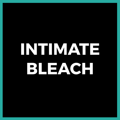 Intimate Bleach - ANY AREA