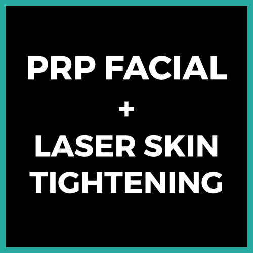 PRP Facial + Laser Skin Tightening