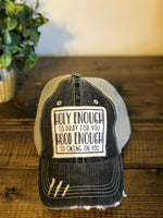 """Holy Enough to Pray for you, Hood enough to Swing on you"" Distressed/Vintage Ponytail Trucker Hat"
