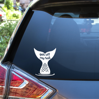 Get off my tail (option 2) Auto Window Decal