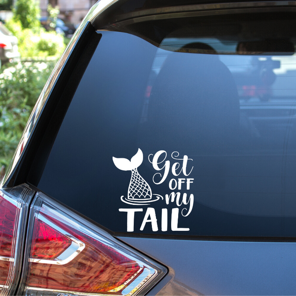 Get off my tail (option 1) Auto Window Decal