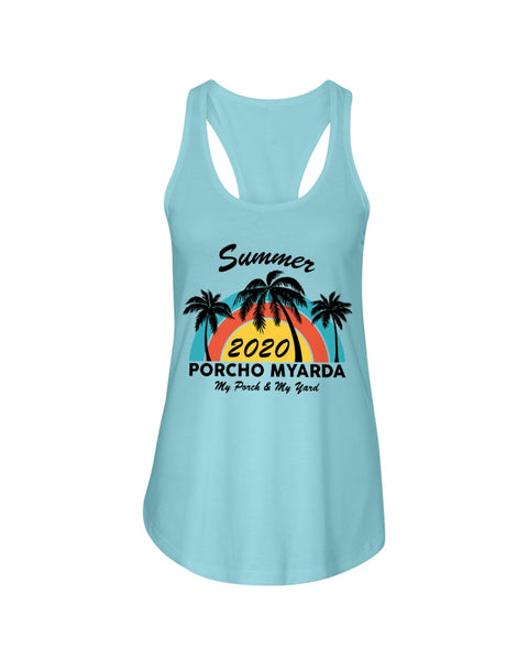 Summer 2020 Porcho Myarda - My Porch & My Yard Ladies' Graphic Tank Top (more colors)
