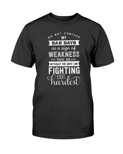 Do Not Confuse My Bad Days Graphic T-Shirt (more colors)