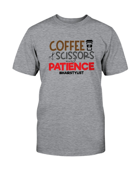 Coffee Scissors and Patience #Hairstylist Graphic T-Shirt (more colors)