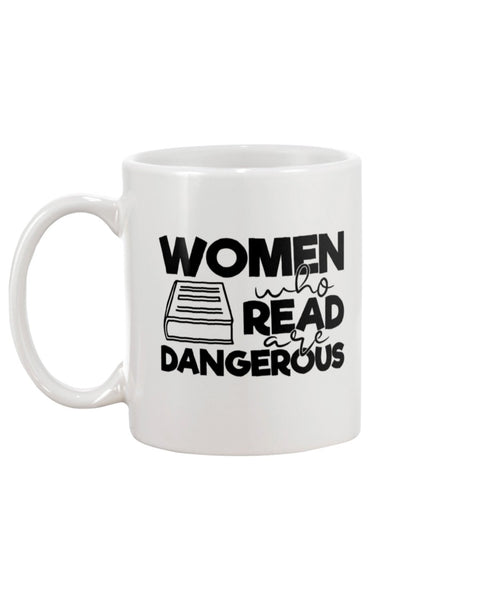 Woman Who Read Are Dangerous White Beverage Mug