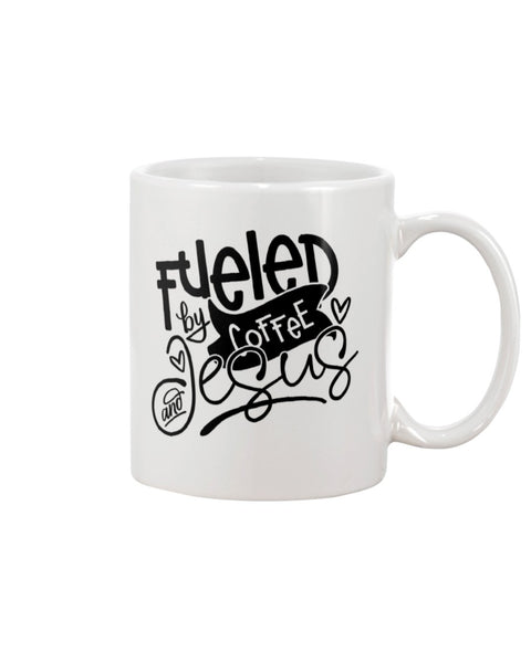 Fueled By Coffee and Jesus White Beverage Mug