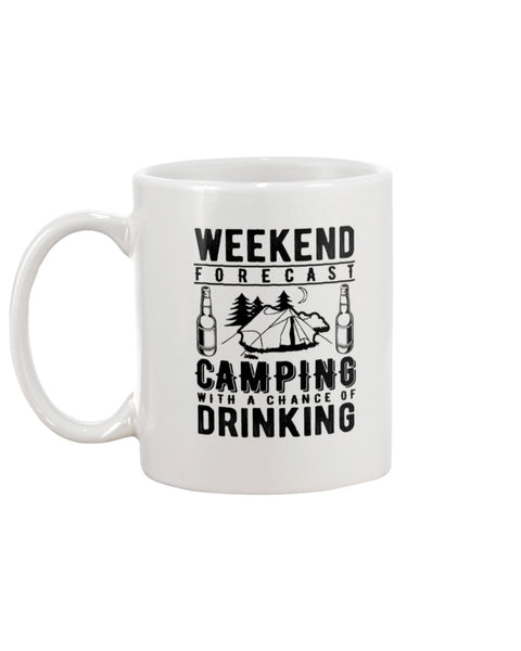 Weekend Forecast. Camping White Beverage Mug