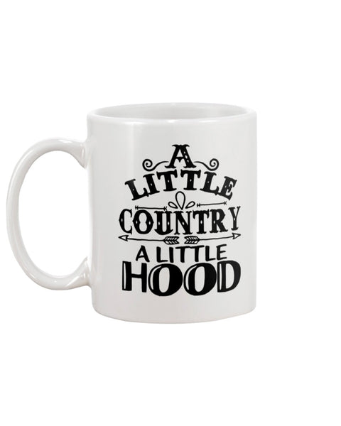 A little country a little hood White Beverage Mug