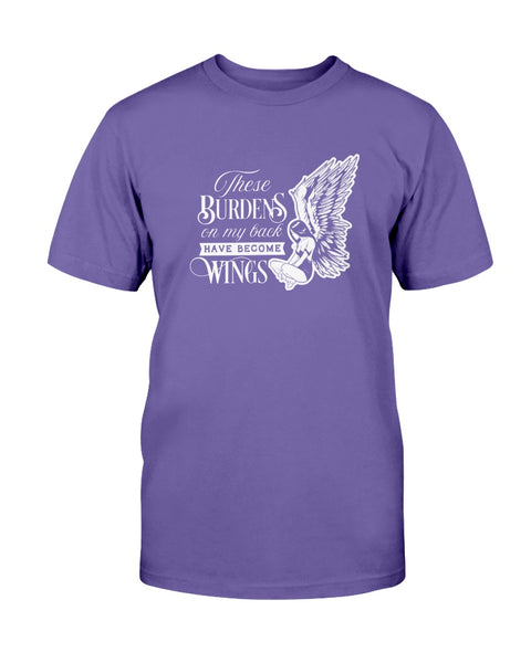 These Burdens on my back have become Wings Graphic T-Shirt (more colors)