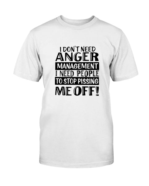 I don't need anger management Graphic T-Shirt (more colors)