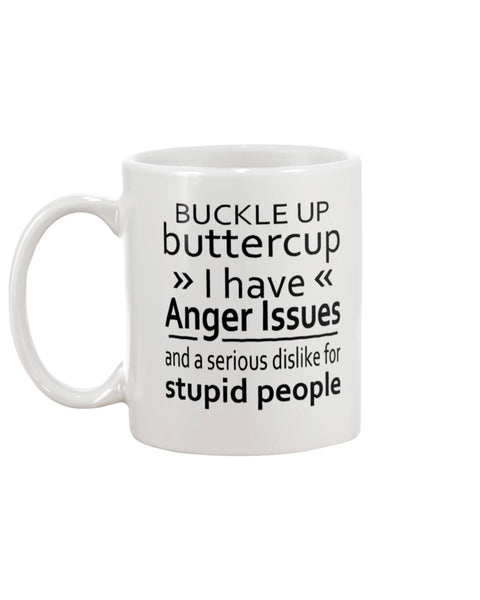 Buckle Up Buttercup White Beverage Mug