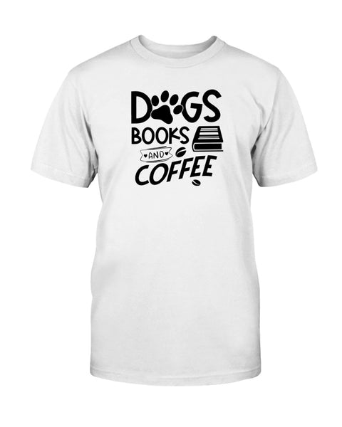 Dogs Books and Coffee Graphic T-Shirt (more colors)