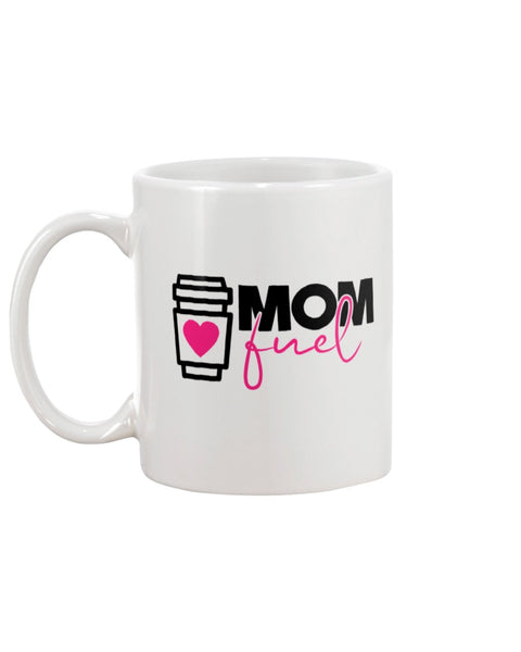 Mom Fuel White Beverage Mug