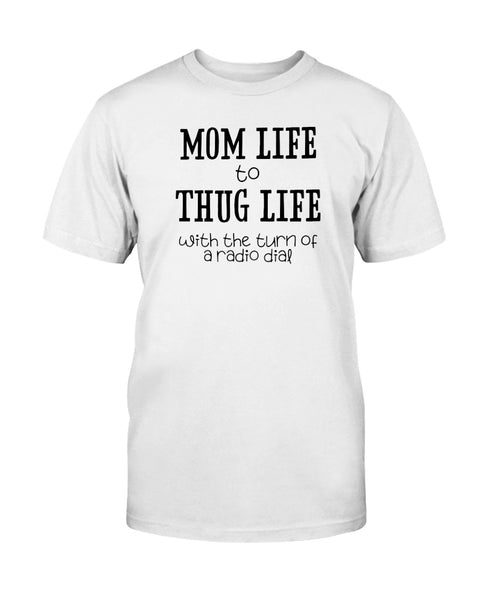 Mom Life to Thug Life Graphic T-Shirt (more colors)