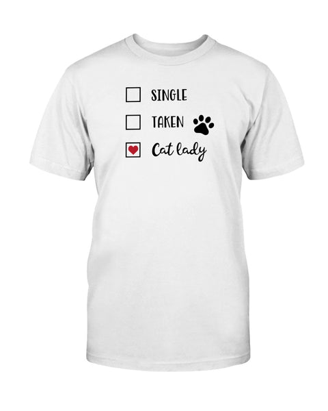 Single Taken Cat Lady Graphic T-Shirt (more colors)