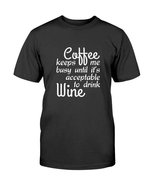 Coffee keeps me busy Graphic T-Shirt (more colors)