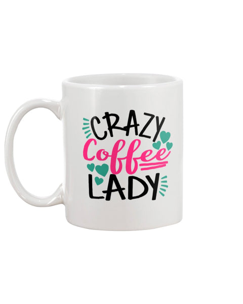 Crazy Coffee Lady White Beverage Mug