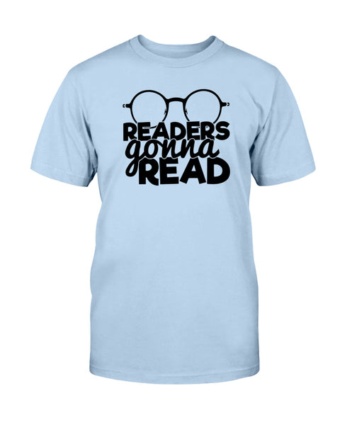 Readers Gonna Read Graphic T-Shirt (more colors)
