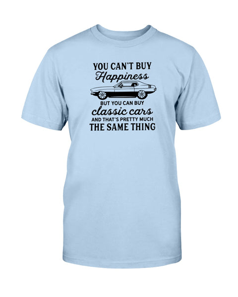 You Can't Buy Happiness But You Can Buy Classic Cars Graphic T-Shirt (more colors)