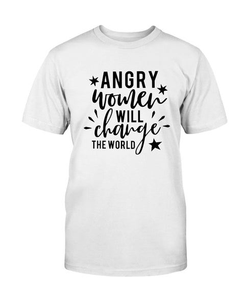 Angry Women will change the World Graphic T-Shirt (more colors)