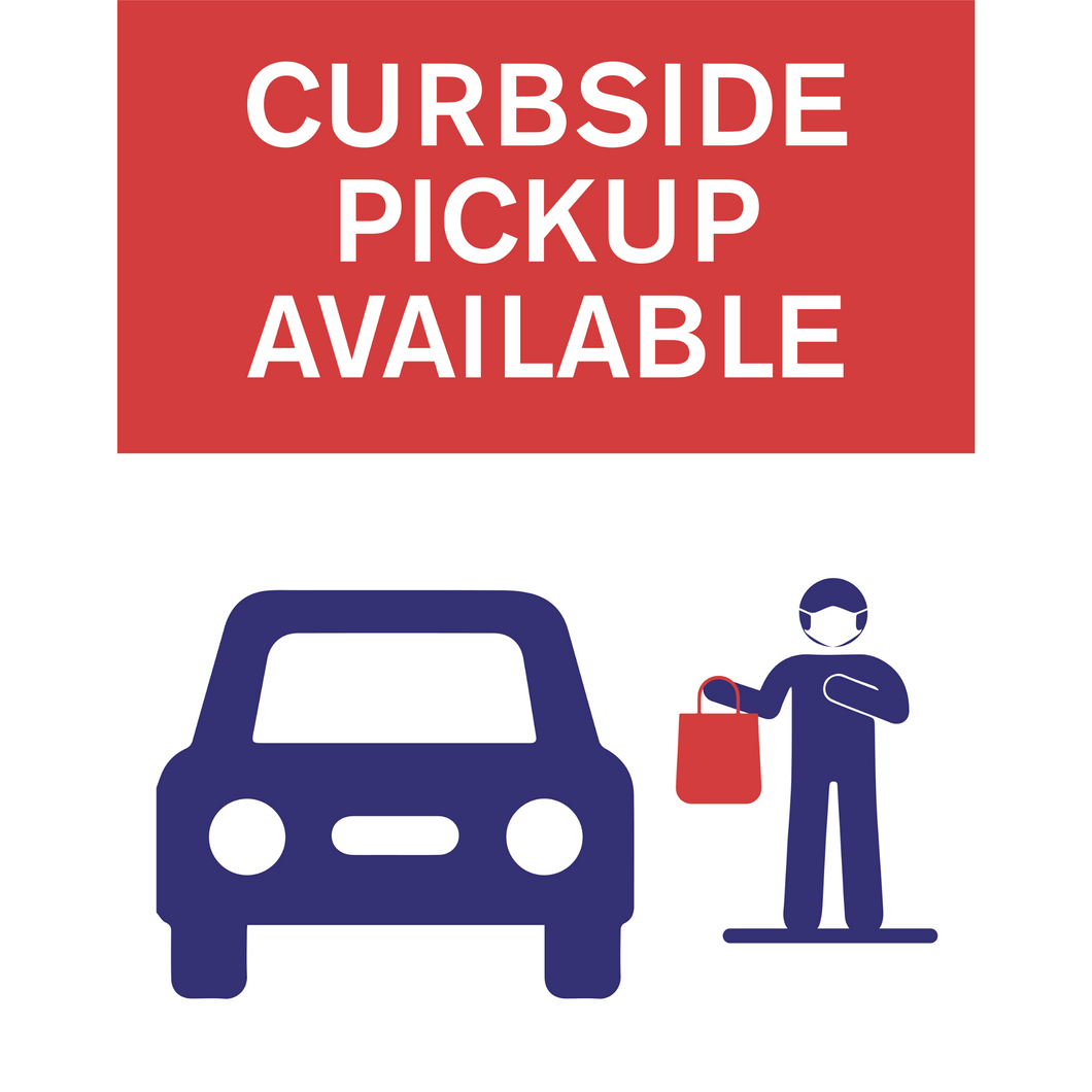 "Curbside Pickup Plastic Sign (22""x28"")"