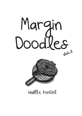Poetry: Margin Doodles by Waffle Irongirl