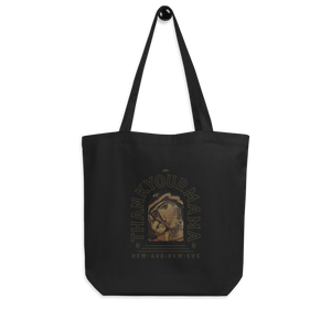 Thank Your Mama - Organic Cotton Tote