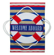 "Load image into Gallery viewer, ""Nautical Welcome Aboard"" Printed Burlap Seasonal Garden Flag; Polyester"