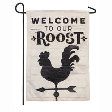 "Load image into Gallery viewer, ""Welcome to Our Roost"" Seasonal Garden Flag; Linen Textured Polyester"