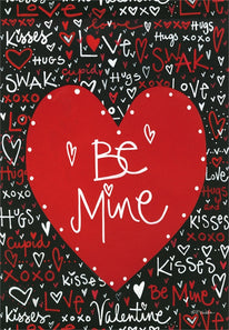 """Be Mine"" Printed Suede Garden Flag; Polyester"