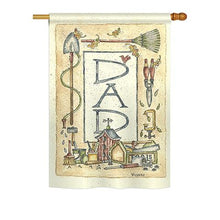 "Load image into Gallery viewer, ""Happy Fathers Day Dad"" Printed Seasonal House Flag; Polyester"