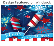 "Load image into Gallery viewer, ""Home of the Brave"" Windsock; Polyester"