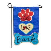 "Load image into Gallery viewer, ""Live Love Bark"" Applique Seasonal Garden Flag; Polyester"