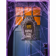 "Load image into Gallery viewer, ""Enter If You Dare"" Door Hanger; Burlap 20""Lx13.5""W"