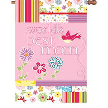 "Load image into Gallery viewer, ""Worlds Best Mom"" Printed/Applique Seasonal House Flag; Polyester"