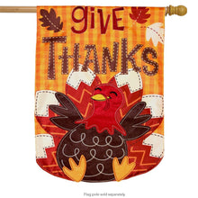 "Load image into Gallery viewer, ""Give Thanks Turkey"" Applique Seasonal House Flag; Polyester"