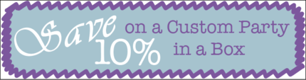 Save 10% on a Custom Party