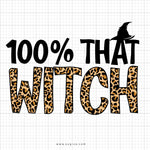 100 Percent That Witch SVG Saying