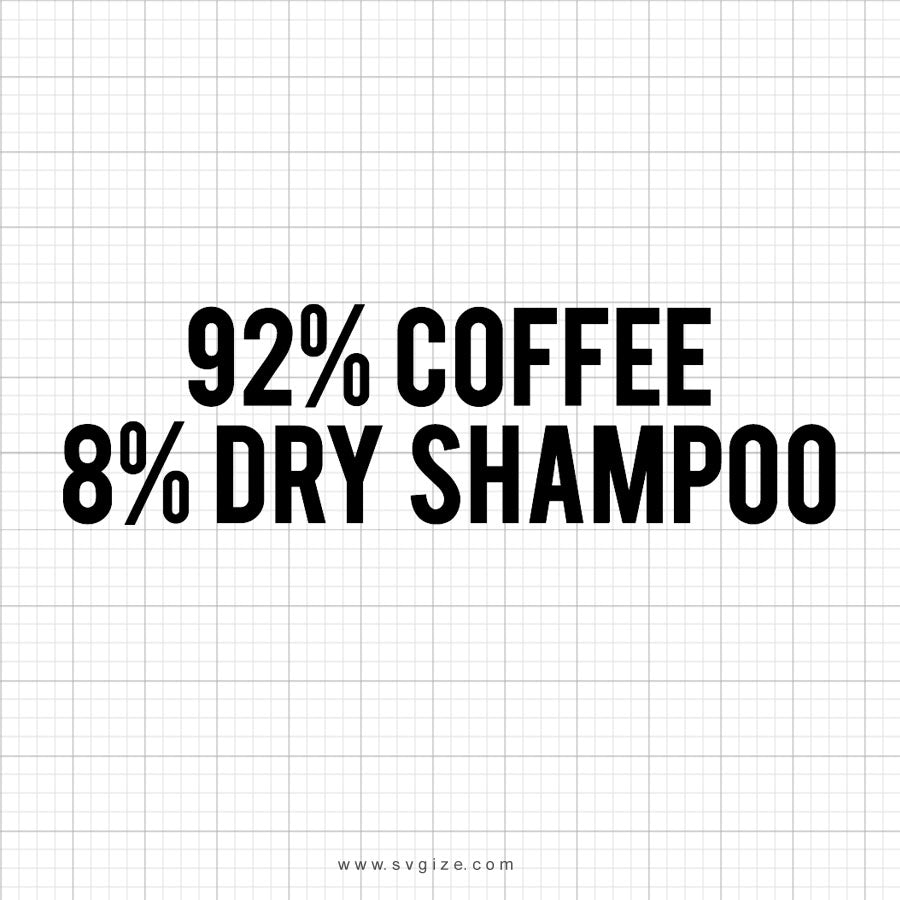 92 Percent Coffee Free Svg Saying