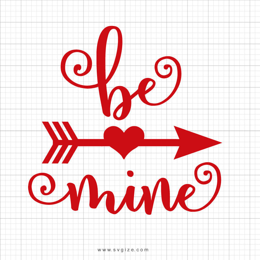 Be Mine Svg Saying - svgize