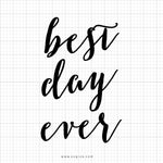 Best Day Ever Wedding SVG Saying - svgize