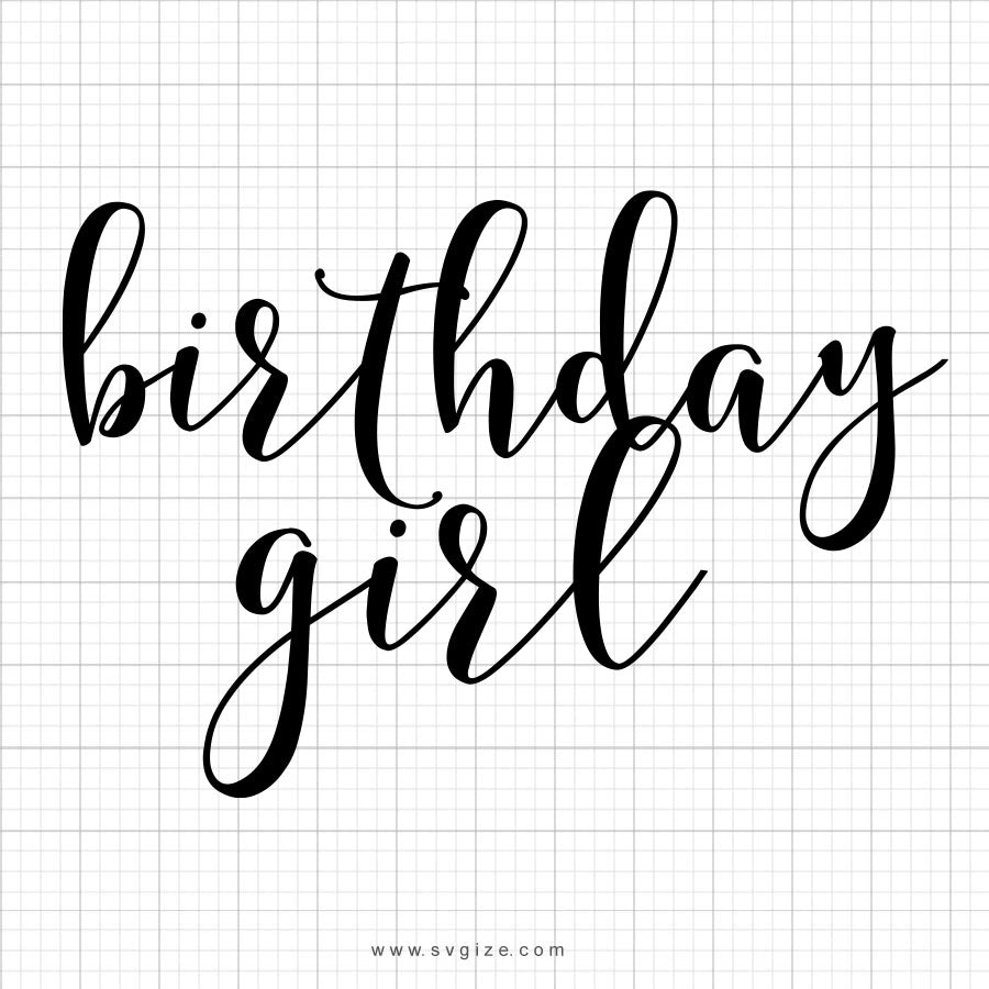 Birthday Girl SVG Saying