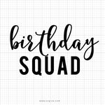Birthdays Squad Svg Saying - SVGize