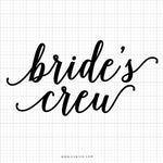 Bride's Crew SVG Saying