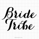 Bride Tribe SVG Saying