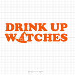 Drink Up Witches Halloween SVG Saying - SVGize