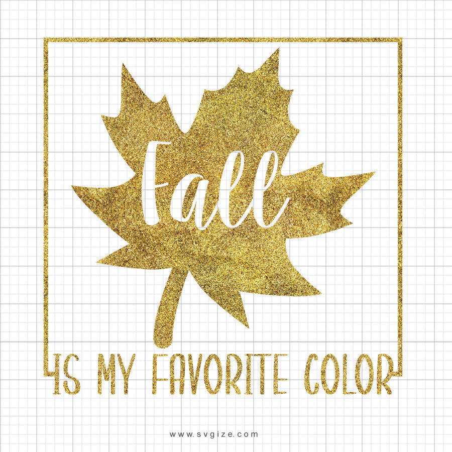 Fall Is My Favorite Color SVG Saying