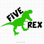 Five Rex SVG Saying